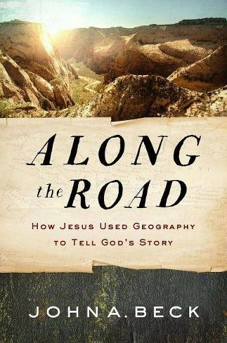 Along the Road by John A. Beck Book Cover